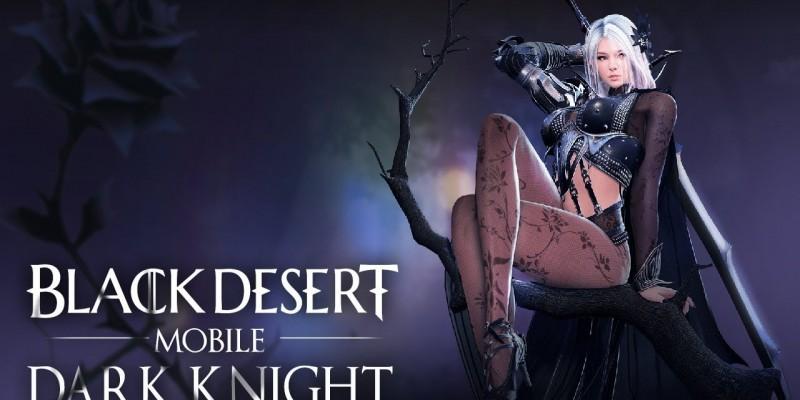 В MMORPG Black Desert Mobile появится популярный класс «Черный рыцарь», открыта предрегистрация